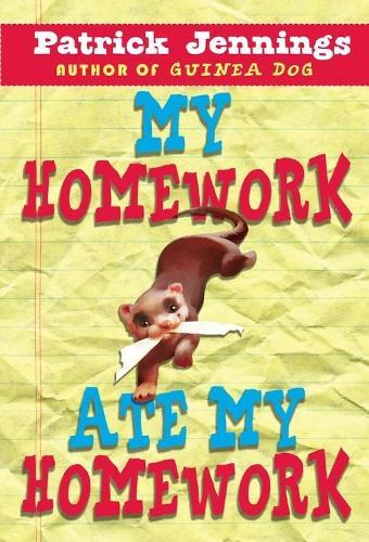 My Homework Ate My Homework (Paperback)