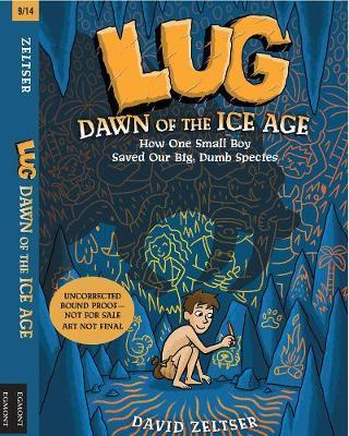 Lug, Dawn Of The Ice Age (Hardback)