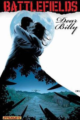 Garth Ennis' Battlefields Volume 2: Dear Billy (Paperback)