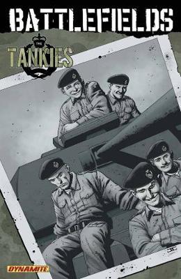 Garth Ennis' Battlefields Volume 3: Tankies (Paperback)