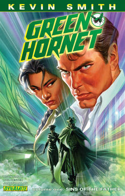 Kevin Smith's Green Hornet Volume 1: Sins of the Father (Paperback)