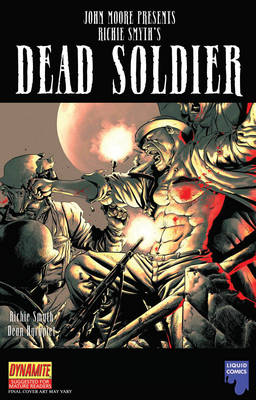 John Moore Presents Richie Smyth's Dead Soldier (Paperback)