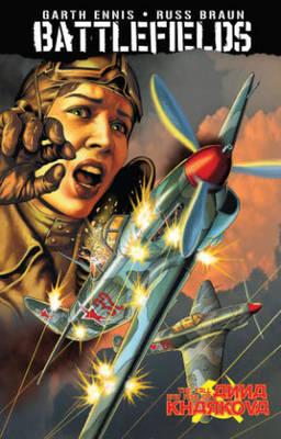 Garth Ennis' Battlefields Volume 8: The Fall And Rise Of Anna Kharkova (Paperback)