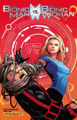 The Bionic Man Vs The Bionic Woman (Paperback)