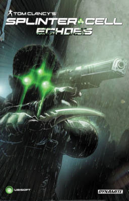 Tom Clancy's Splinter Cell: Echoes (Paperback)