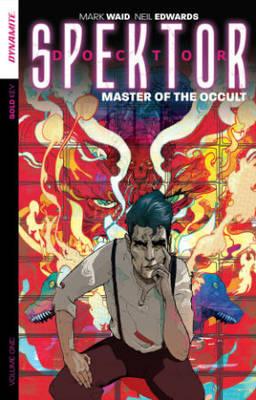 Doctor Spektor: Master of the Occult Volume 1 (Paperback)