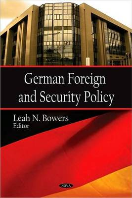 German Foreign & Security Policy (Hardback)