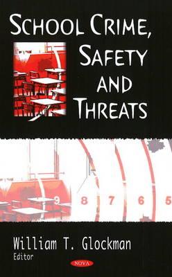 School Crime, Safety & Threats (Hardback)