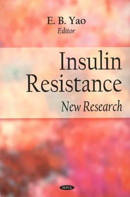 Insulin Resistance: New Research (Hardback)