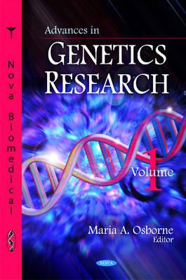 Advances in Genetics Research: Volume 1 (Hardback)