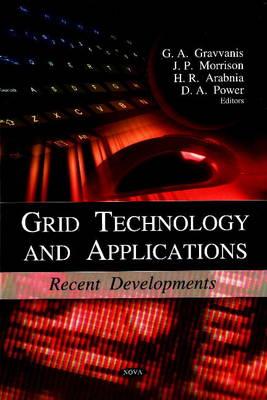 Grid Technology & Applications: Recent Developments (Hardback)
