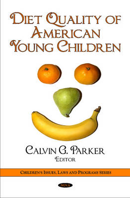 Diet Quality of American Young Children (Hardback)