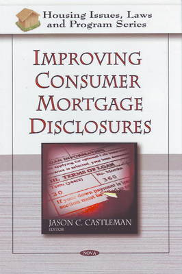 Improving Consumer Mortgage Disclosures (Hardback)