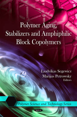 Polymer Aging, Stabilizers & Amphiphilic Block Copolymers (Hardback)