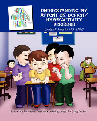Understanding My Attention-Deficit/Hyperactivity Disorder (Paperback)