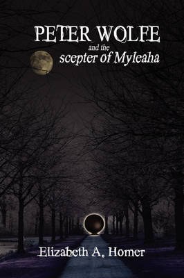Peter Wolfe and the Scepter of Myleaha (Paperback)