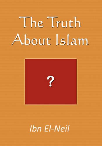 The Truth about Islam (Paperback)