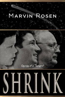 Shrink: Odyssey of a Therapist (Hardback)
