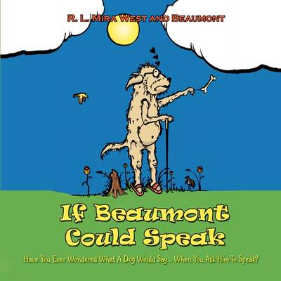 If Beaumont Could Speak (Paperback)