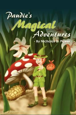 Paudie's Magical Adventures (Hardback)
