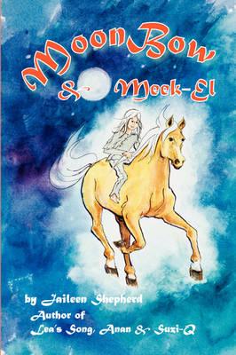 Moonbow & Meek-El (Paperback)