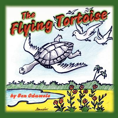 The Flying Tortoise (Paperback)