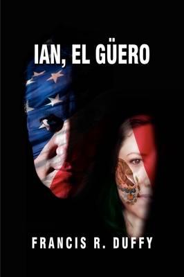 Ian, El Guero (Paperback)