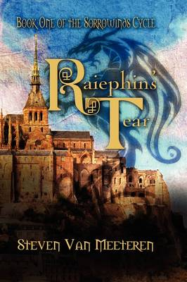 Raiephin's Tear: The Sorrowwinds Cycle (Hardback)