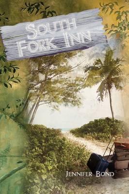 South Fork Inn (Hardback)