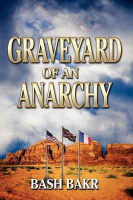 Graveyard of an Anarchy, Odyssey of a Crown Prince (Hardback)
