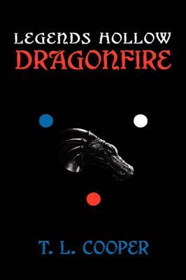 Legends Hollow: Dragonfire (Hardback)