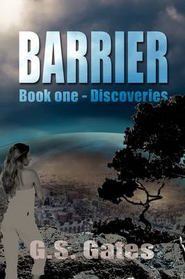 The Barrier, Book One: Discoveries (Hardback)