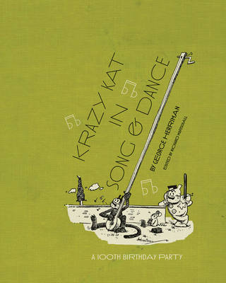 Krazy Kat In Song And Dance (Hardback)