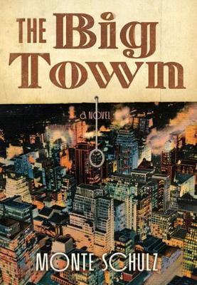 The Big Town (Hardback)