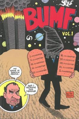 Bumf Volume 1: I Buggered the Kaiser (Paperback)