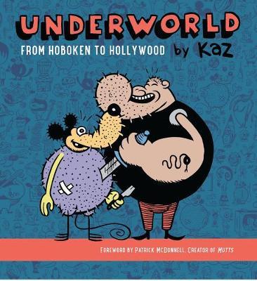 Underworld: From Hoboken To Hollywood (Hardback)