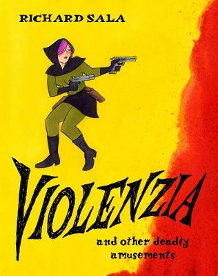 Violenzia And Other Deadly Amusements (Paperback)