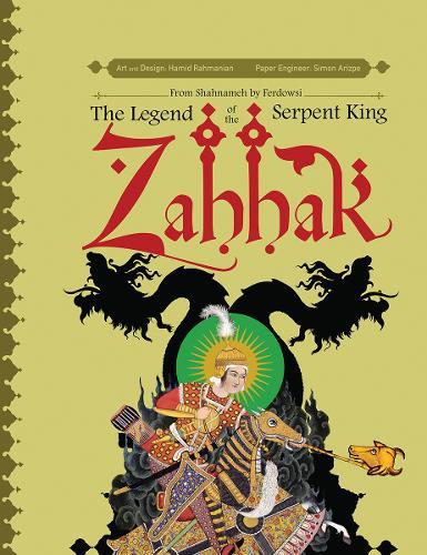 Zahhak: The Legend Of The Serpent King (Hardback)