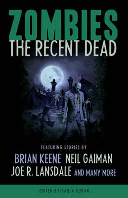 Zombies: The Recent Dead: Zombies: The Recent Dead Recent Dead (Paperback)
