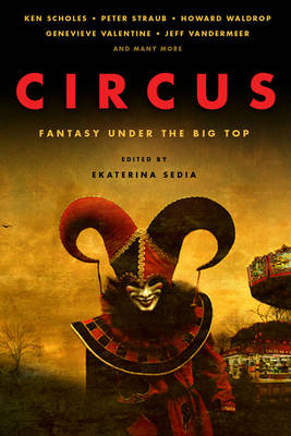 Circus: Fantasy Under the Big Top (Paperback)