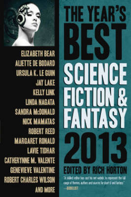 The Year's Best Science Fiction & Fantasy 2013 Edition (Paperback)