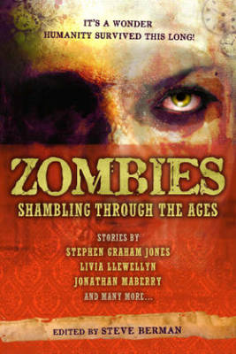 Zombies: Shambling Through the Ages (Paperback)