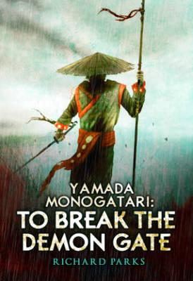 Yamada Monogatari: To Break the Demon Gate (Paperback)