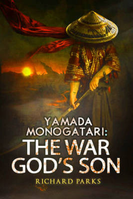 Yamada Monogatari: The War God's Son (Paperback)