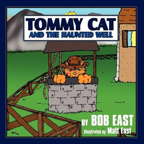 Tommy Cat and the Haunted Well (Paperback)