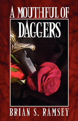 A Mouthful of Daggers (Paperback)
