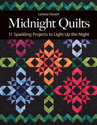 Midnight Quilts: 11 Sparkling Projects to Light Up the Night (Paperback)
