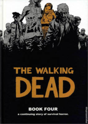 The Walking Dead Book 4 (Hardback)