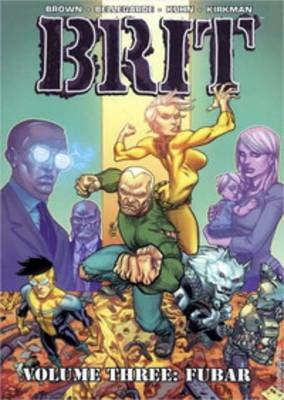 Brit Volume 3: FUBAR (Paperback)
