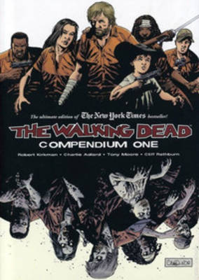 The Walking Dead Compendium Volume 1 (Paperback)